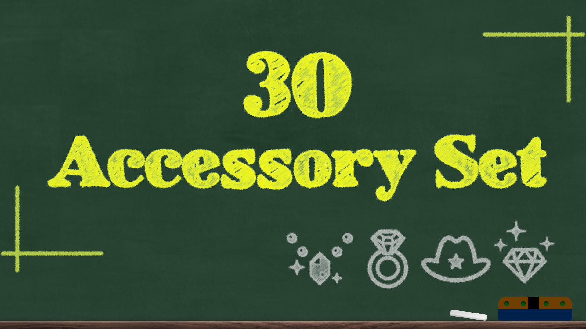 30 Accessory Set