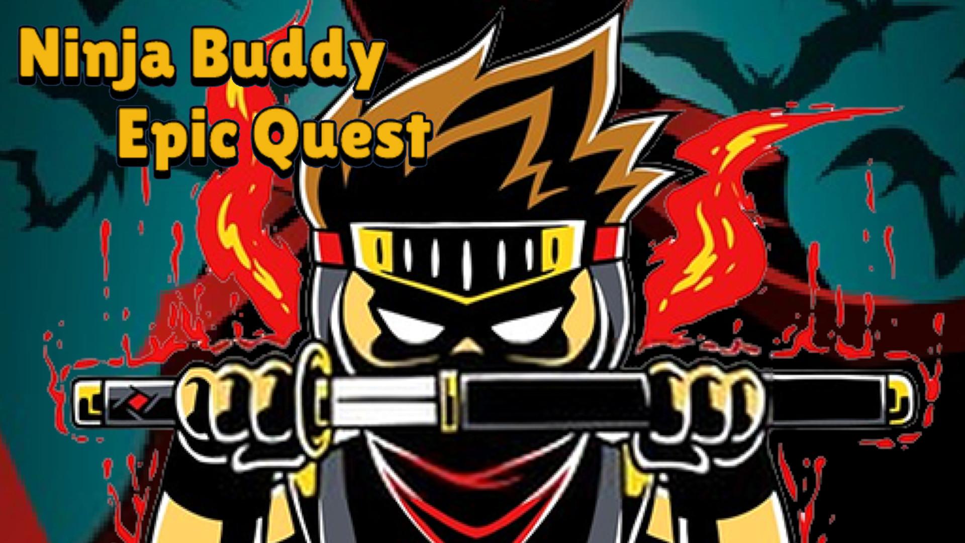 Ninja Buddy Epic Quest