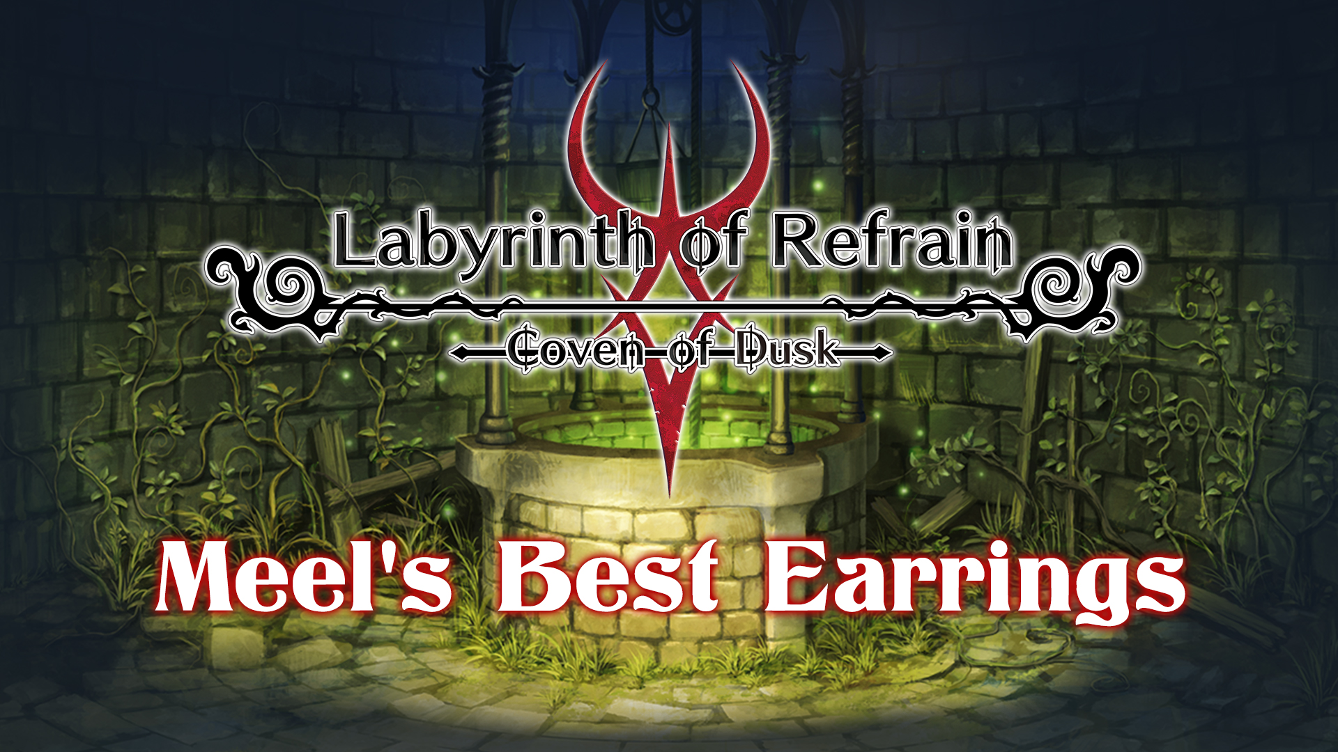 Labyrinth of Refrain: Coven of Dusk - Meel's Best Earrings