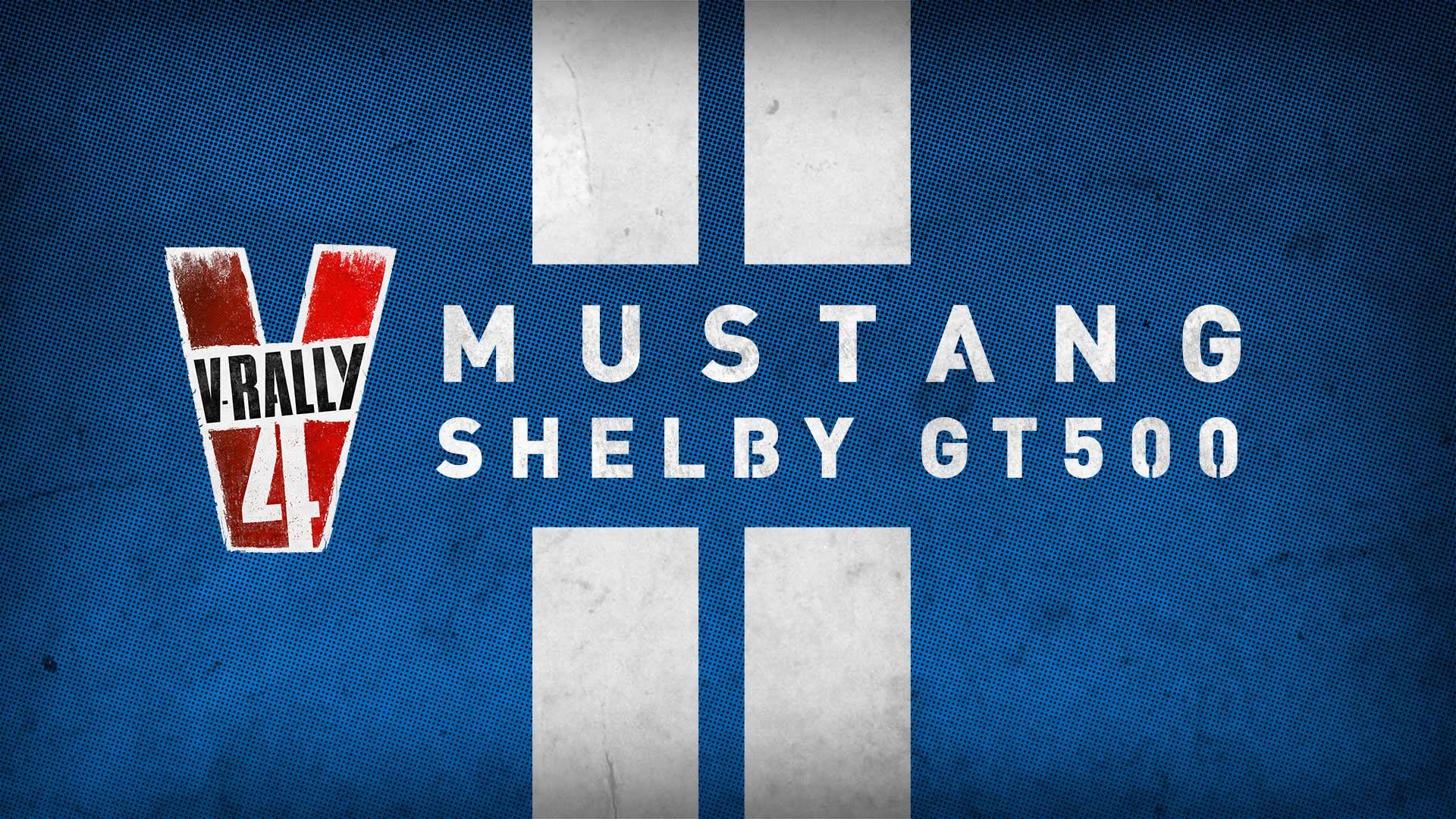 V Rally 4 - Ford Shelby GT500